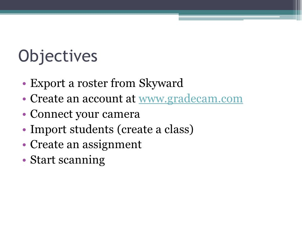 Objectives Export a roster from Skyward