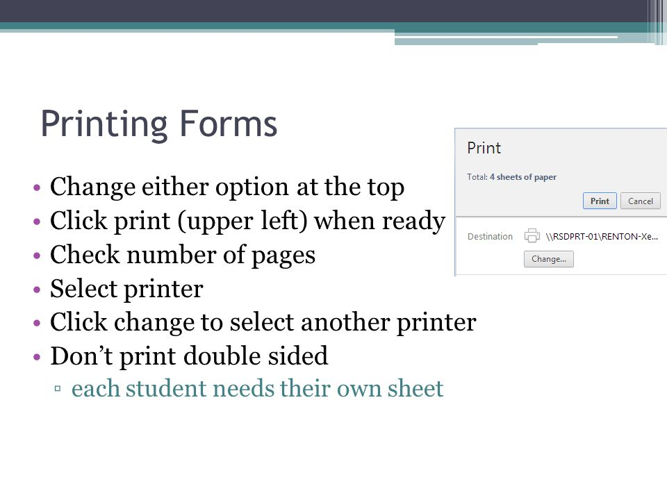 Printing Forms Change either option at the top