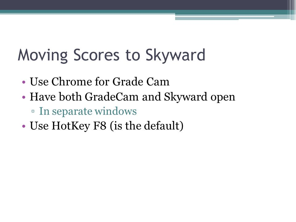 Moving Scores to Skyward