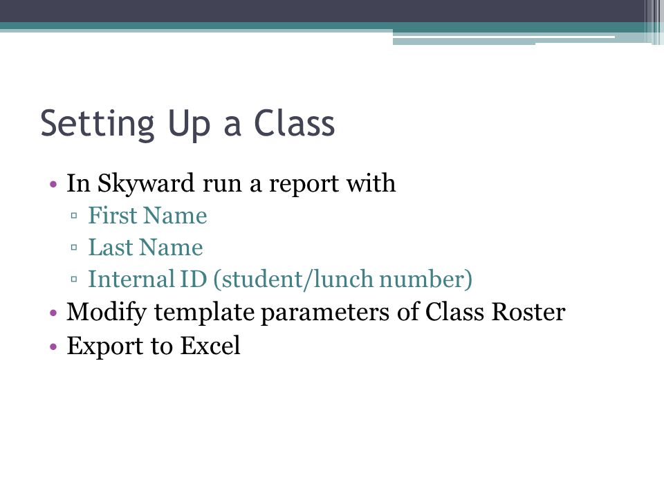 Setting Up a Class In Skyward run a report with