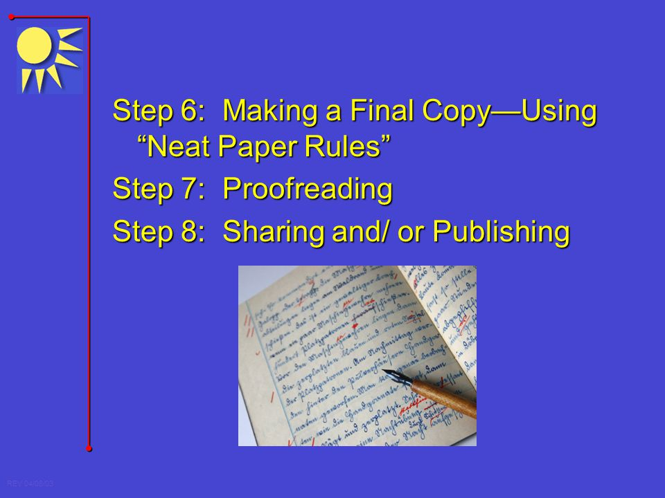 Step 6: Making a Final Copy—Using Neat Paper Rules