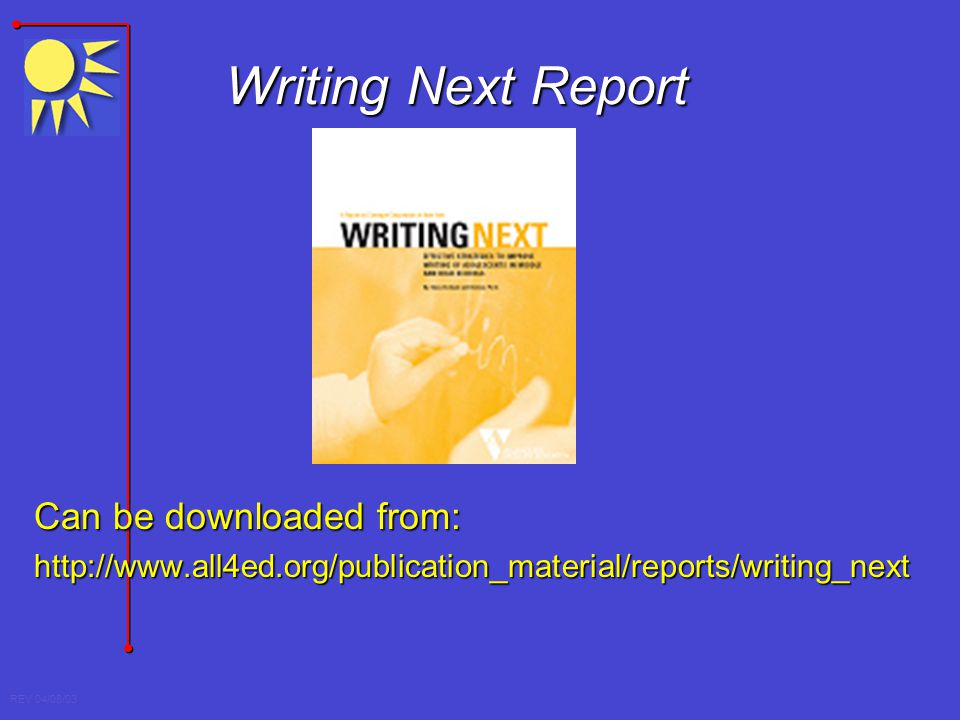 Writing Next Report Can be downloaded from: