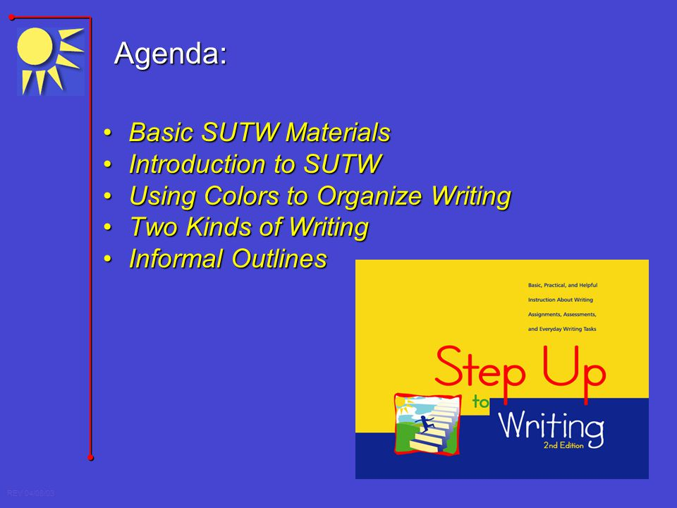 Agenda: Basic SUTW Materials Introduction to SUTW