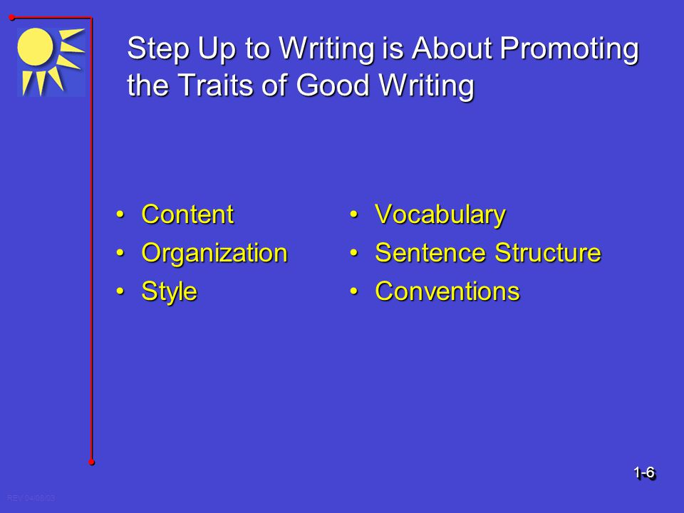 Step Up to Writing is About Promoting the Traits of Good Writing