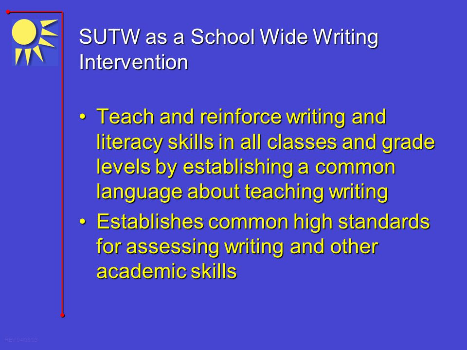 SUTW as a School Wide Writing Intervention