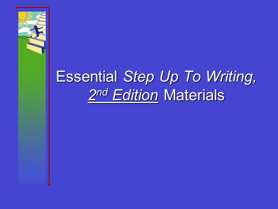 Essential Step Up To Writing, 2nd Edition Materials