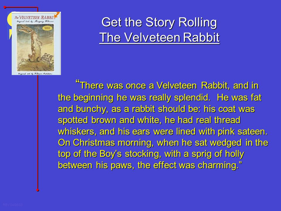 Get the Story Rolling The Velveteen Rabbit