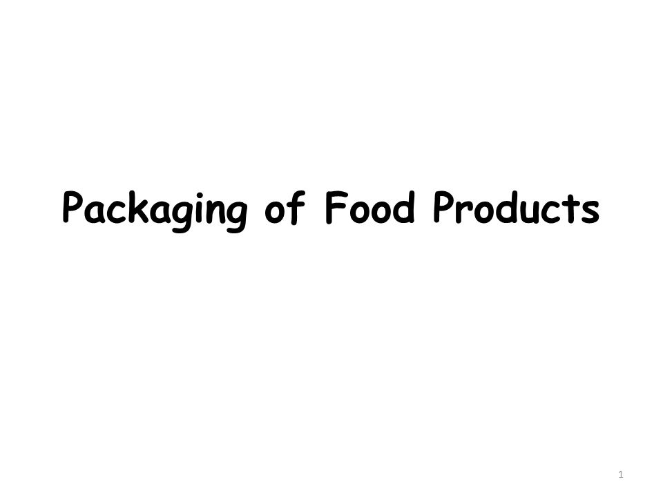 Packaging of Food Products