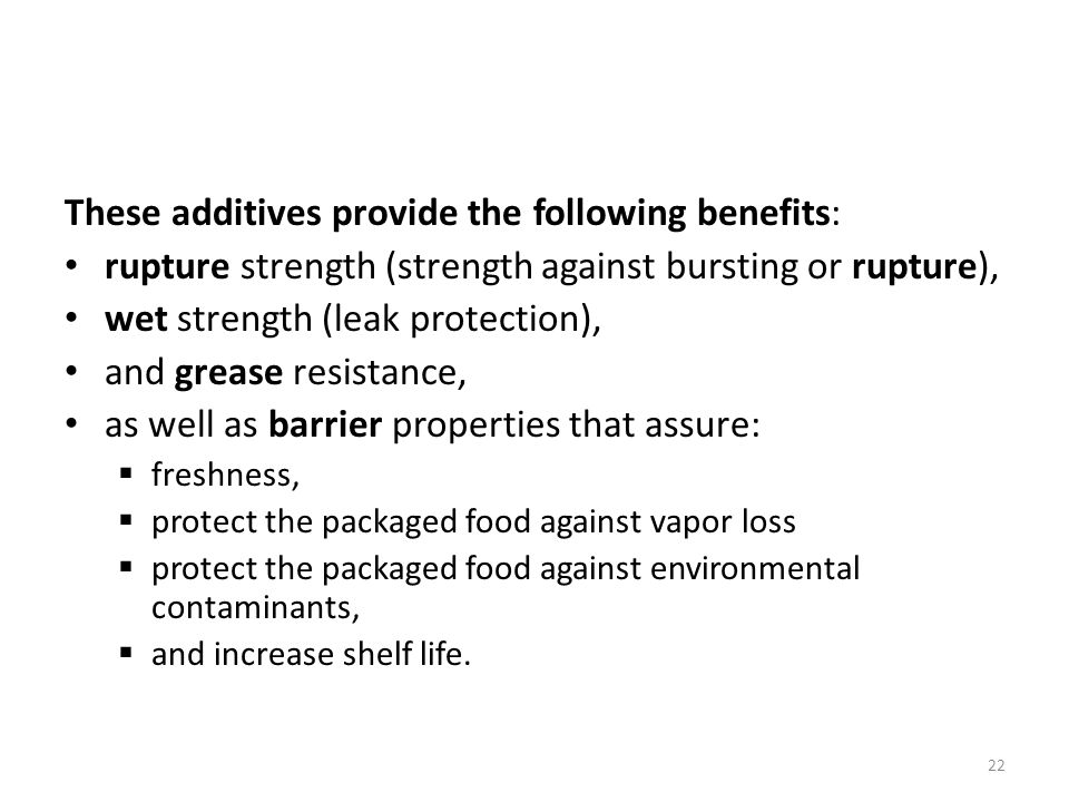 These additives provide the following benefits: