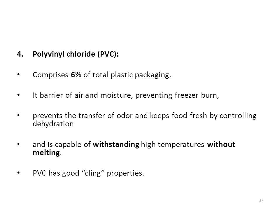 Polyvinyl chloride (PVC):