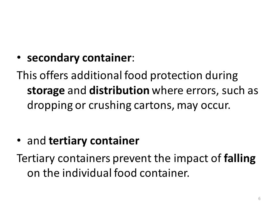 secondary container: