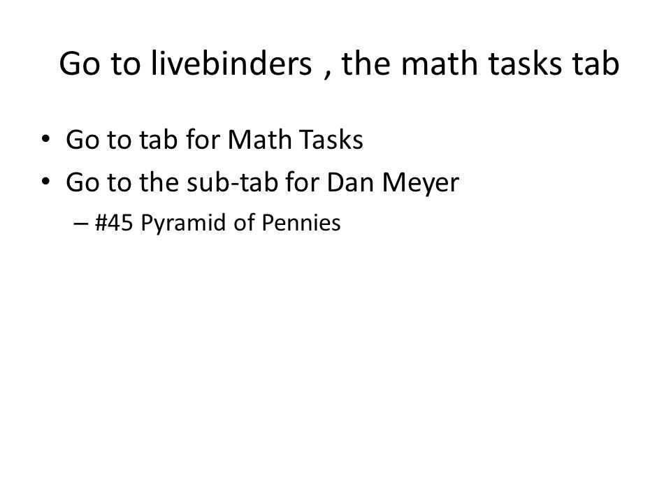 Go to livebinders , the math tasks tab