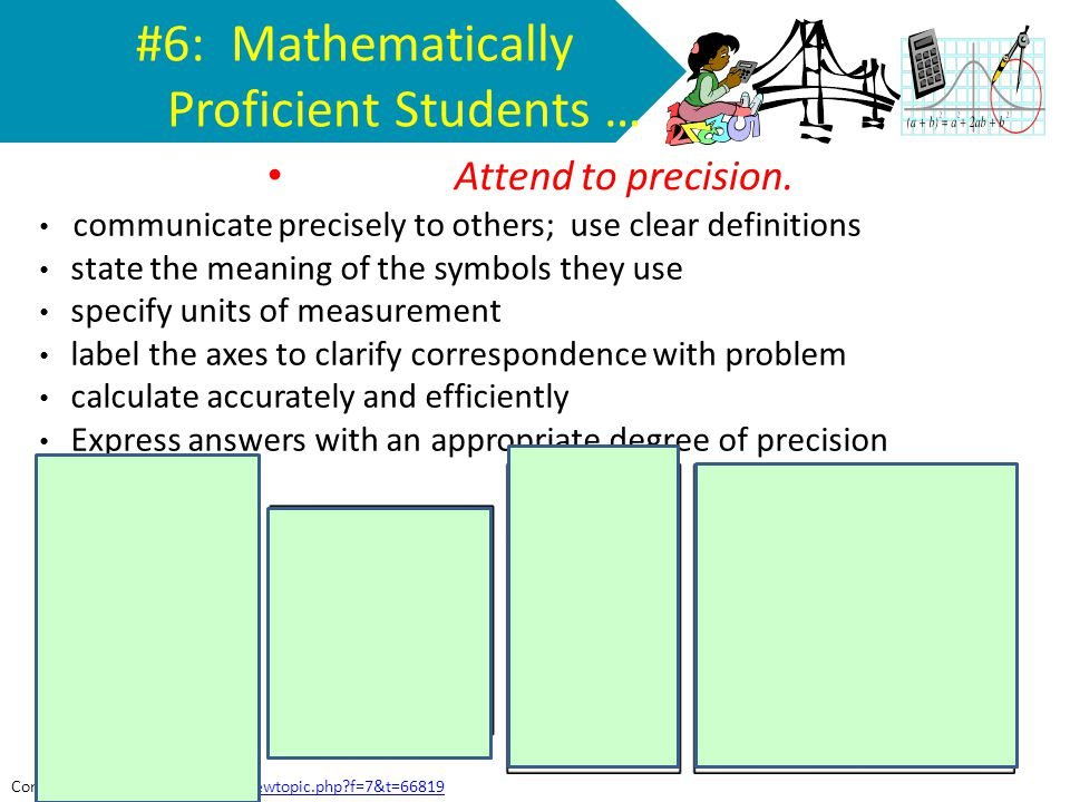 #6: Mathematically Proficient Students …