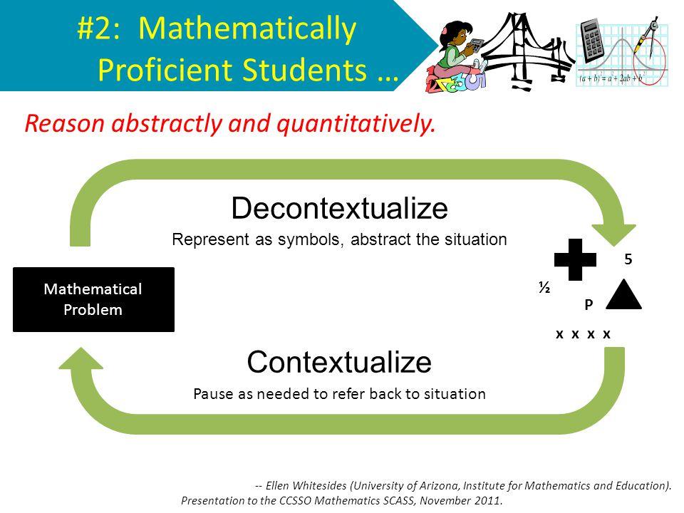 #2: Mathematically Proficient Students …