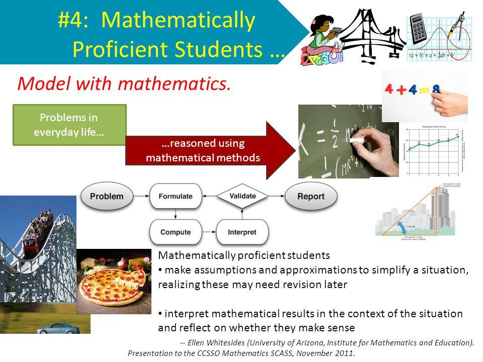 #4: Mathematically Proficient Students …
