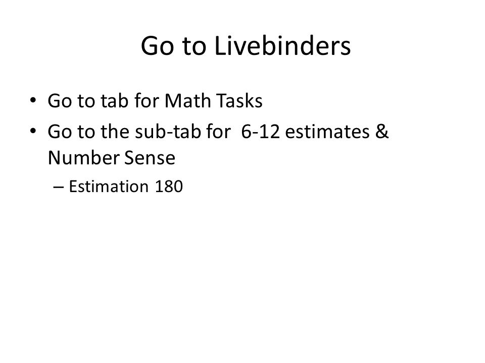 Go to Livebinders Go to tab for Math Tasks