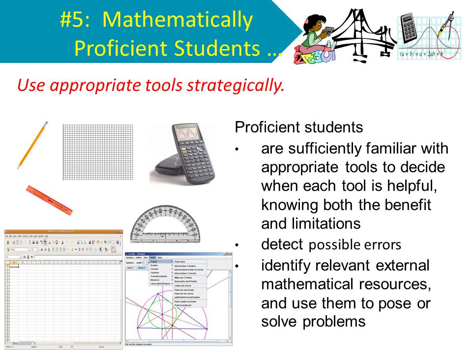 #5: Mathematically Proficient Students …