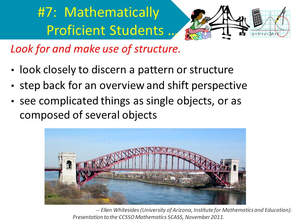 #7: Mathematically Proficient Students …