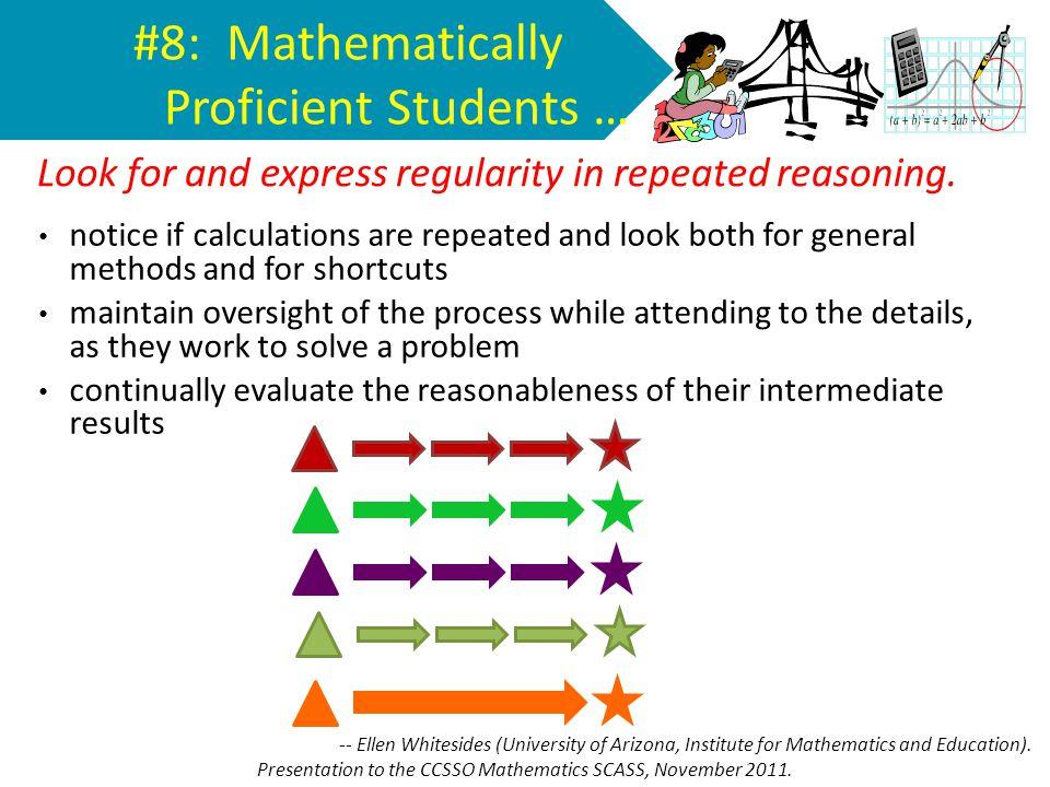 #8: Mathematically Proficient Students …