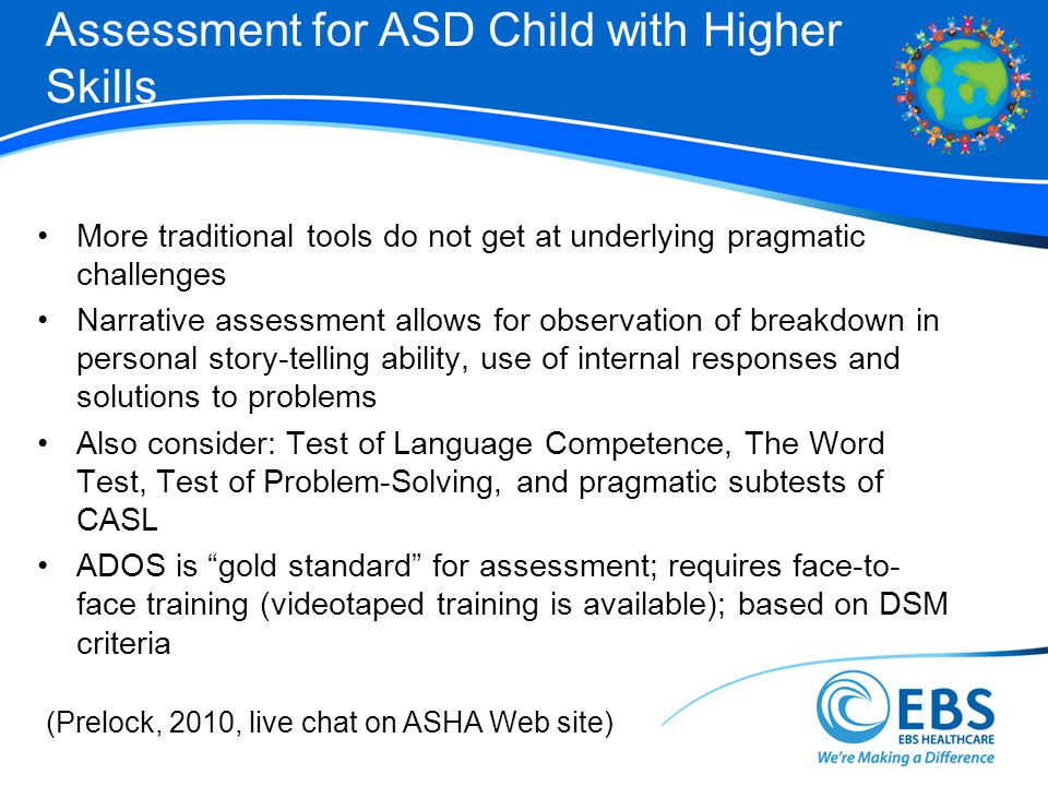 Assessment for ASD Child with Higher Skills