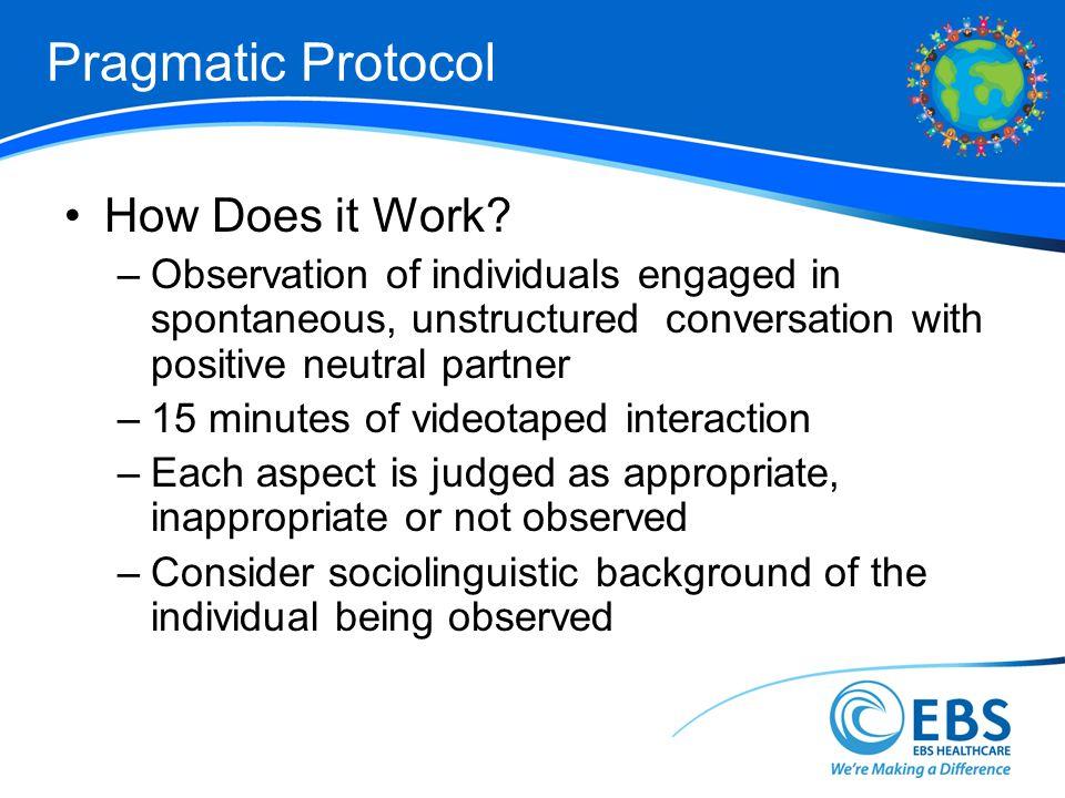 Pragmatic Protocol How Does it Work