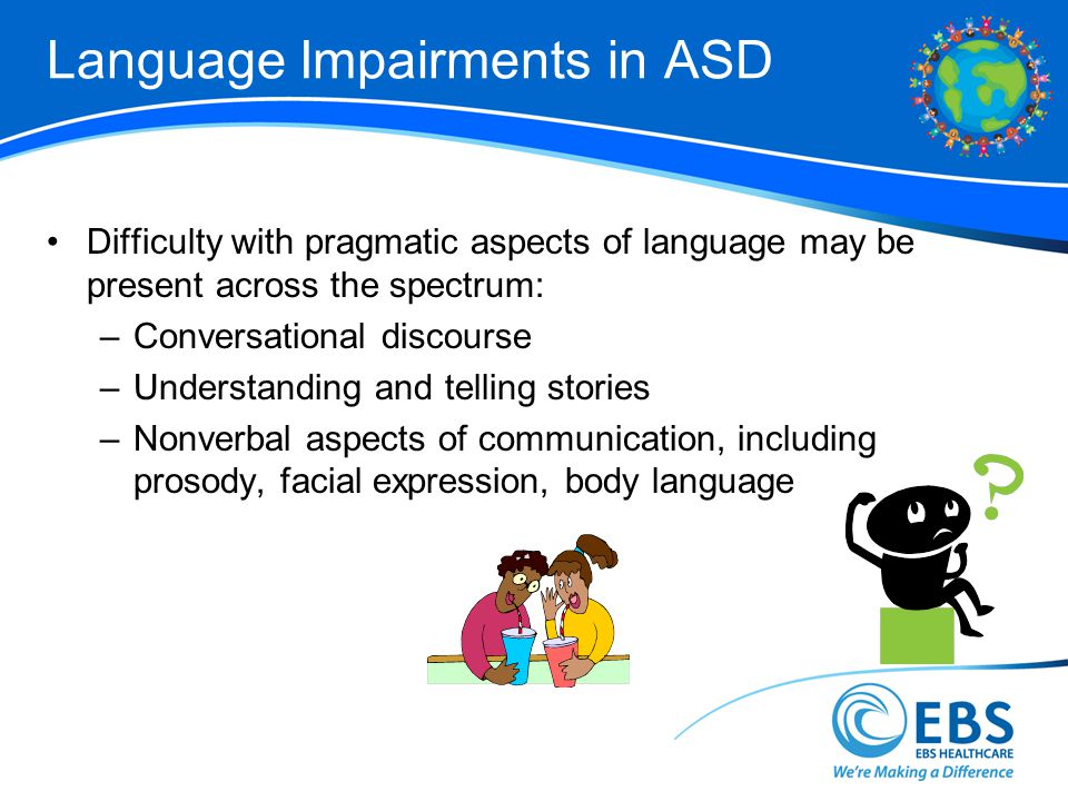 Language Impairments in ASD