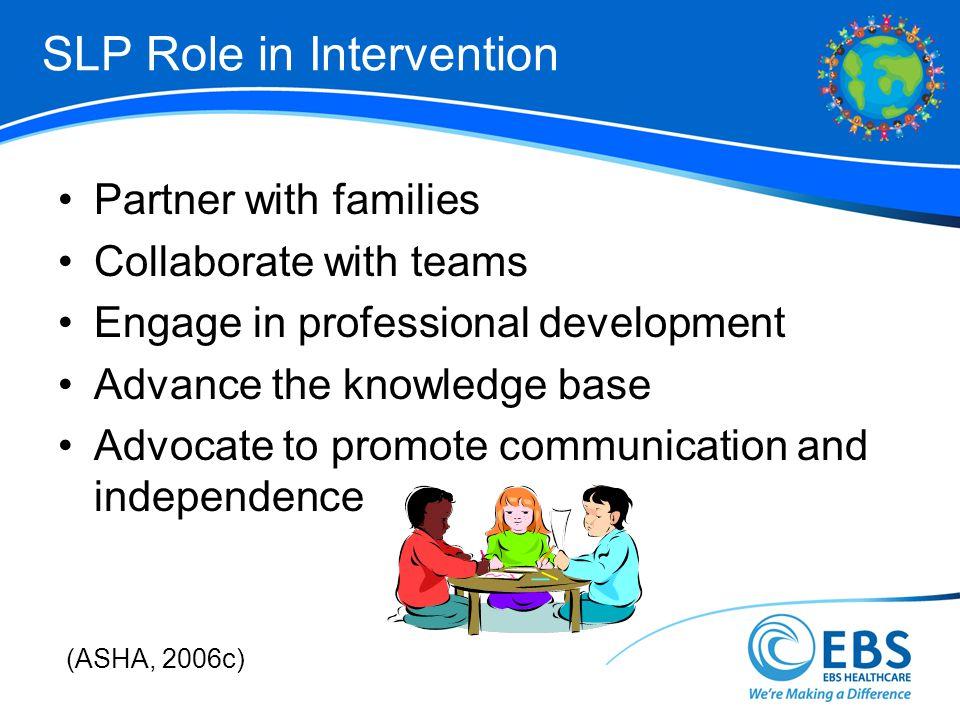 SLP Role in Intervention