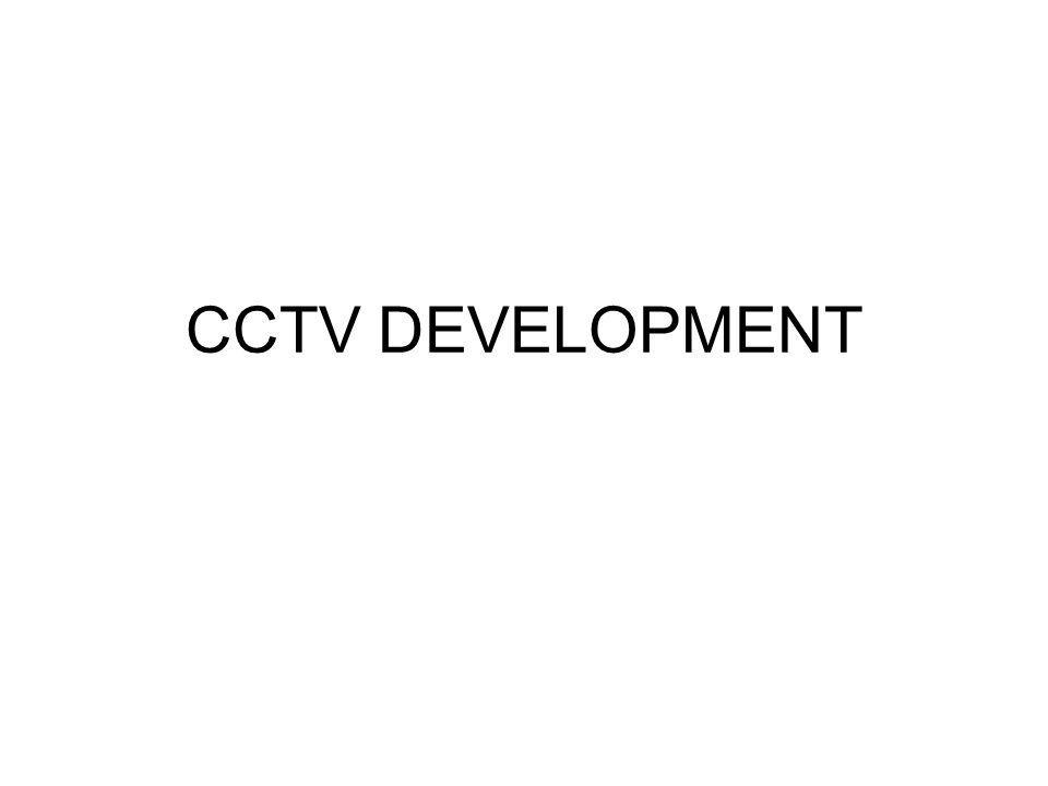 CCTV DEVELOPMENT