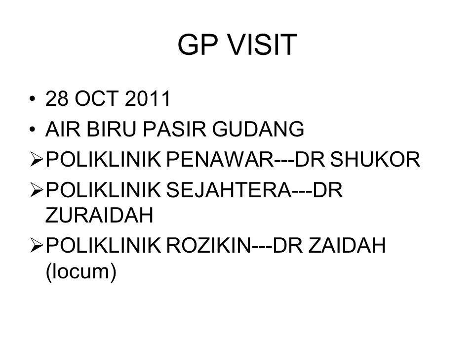 GP VISIT 28 OCT 2011 AIR BIRU PASIR GUDANG