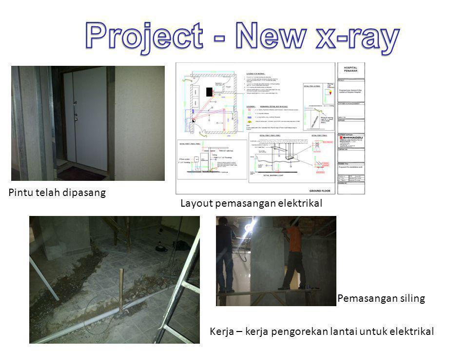 Project - New x-ray Pintu telah dipasang Layout pemasangan elektrikal