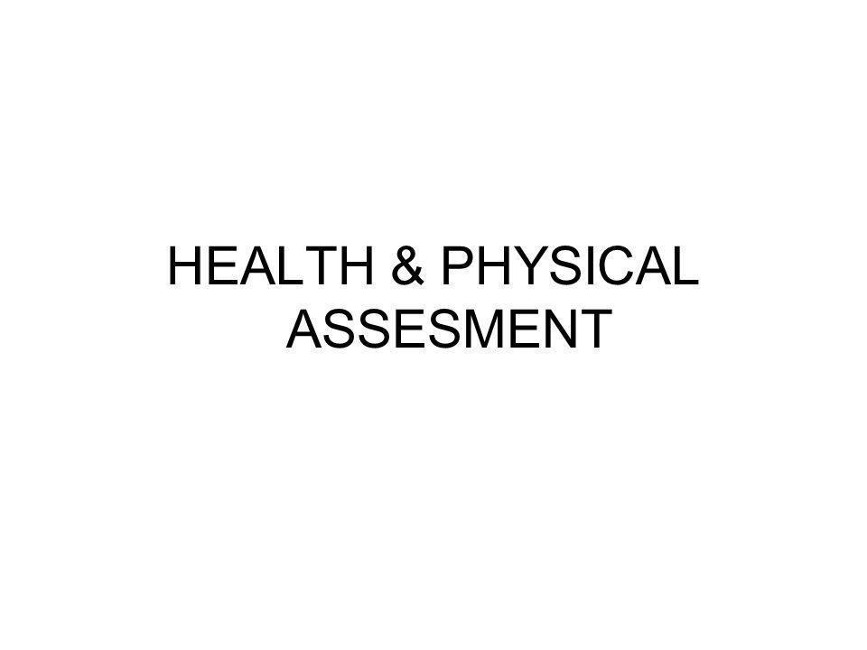 HEALTH & PHYSICAL ASSESMENT