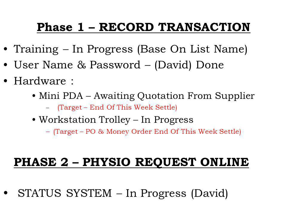 Phase 1 – RECORD TRANSACTION