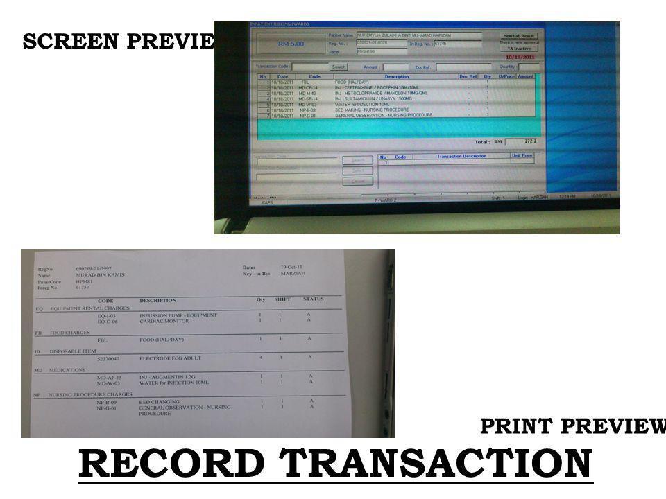 SCREEN PREVIEW PRINT PREVIEW RECORD TRANSACTION