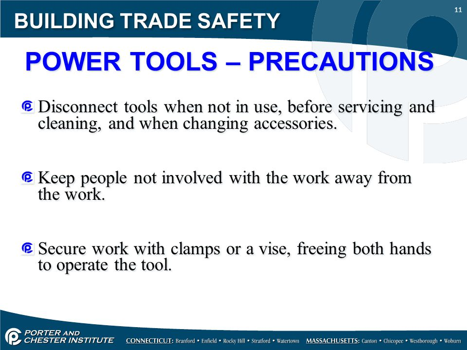 POWER TOOLS – PRECAUTIONS