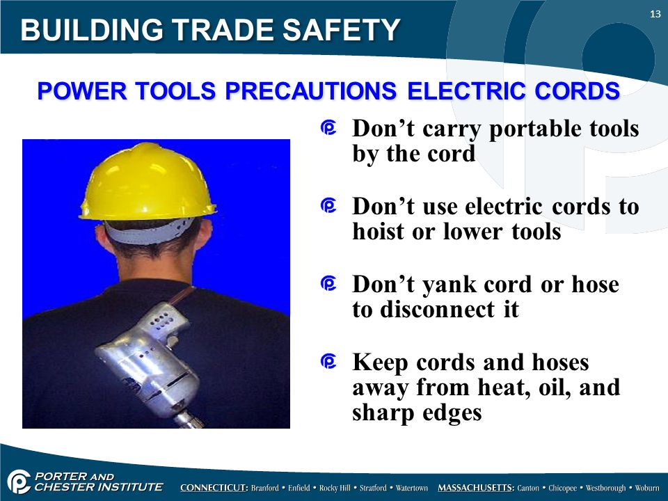 POWER TOOLS PRECAUTIONS ELECTRIC CORDS