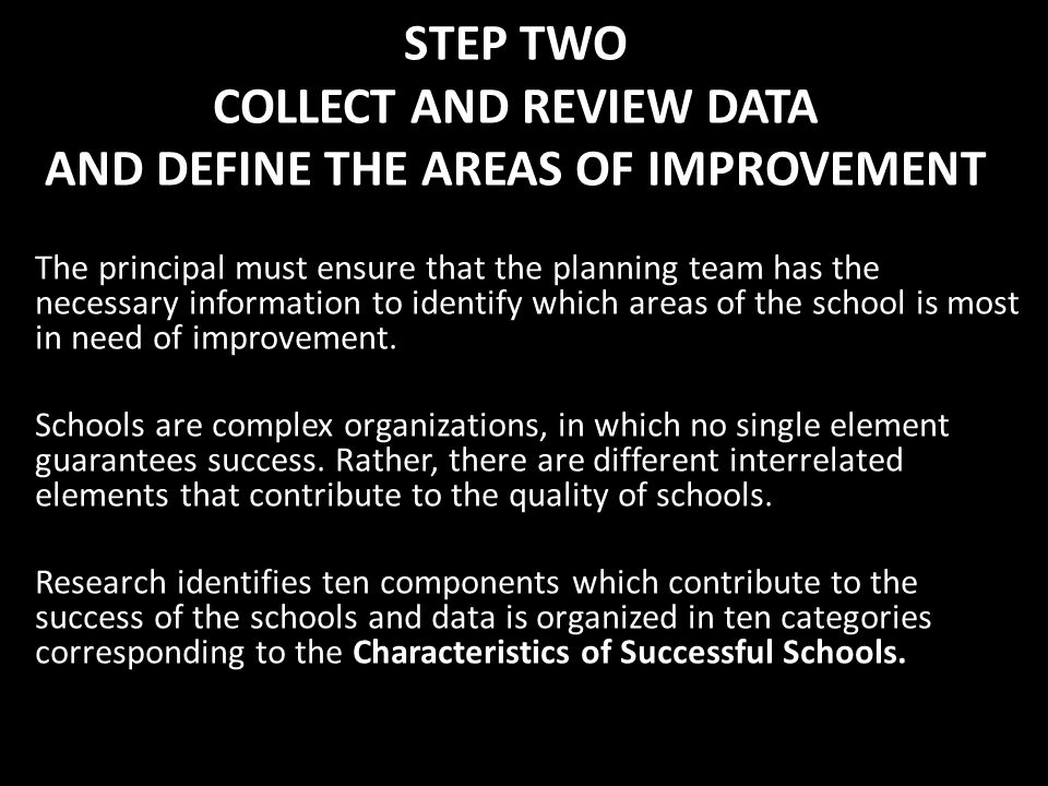 STEP TWO COLLECT AND REVIEW DATA AND DEFINE THE AREAS OF IMPROVEMENT