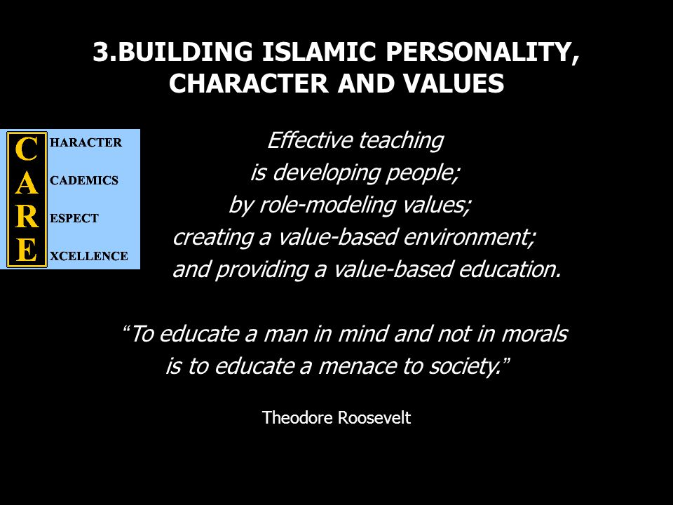 3.BUILDING ISLAMIC PERSONALITY, CHARACTER AND VALUES