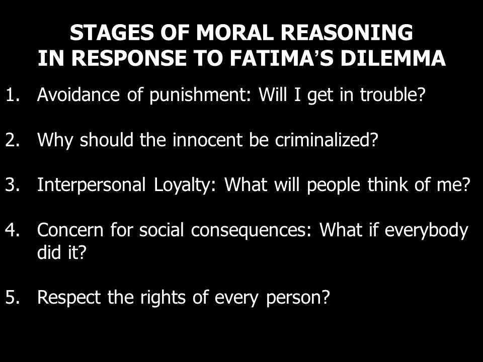 STAGES OF MORAL REASONING IN RESPONSE TO FATIMA'S DILEMMA
