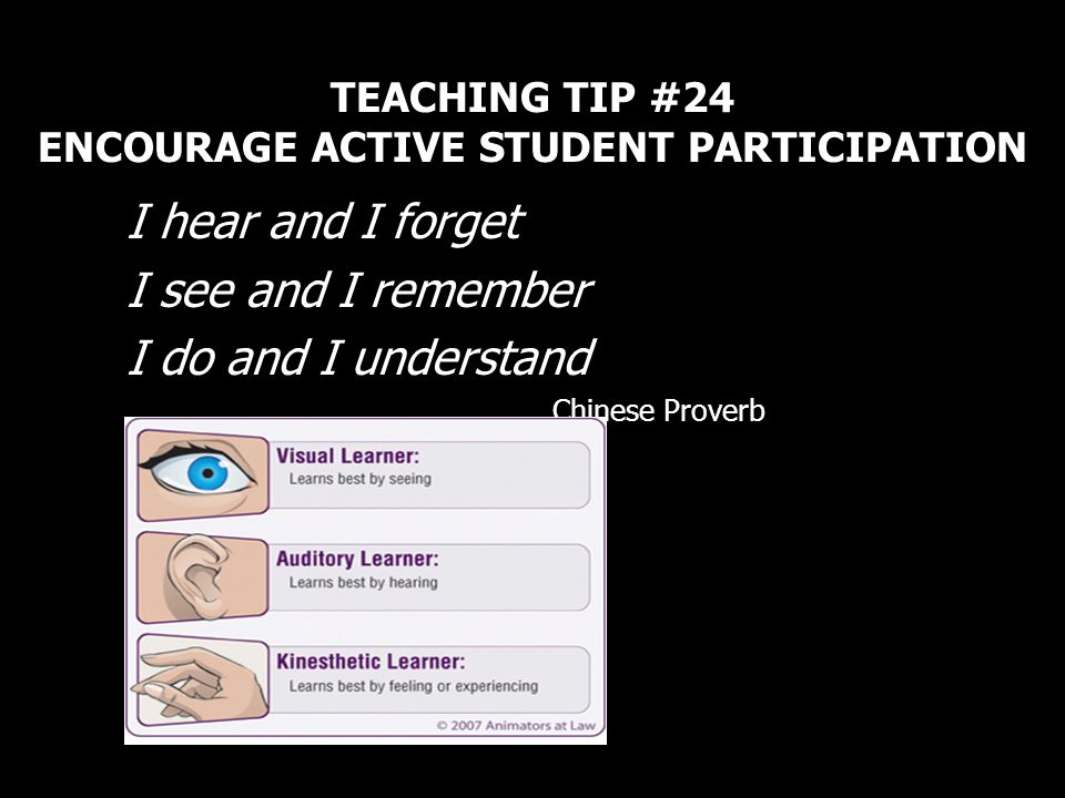 TEACHING TIP #24 ENCOURAGE ACTIVE STUDENT PARTICIPATION