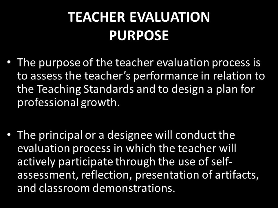 TEACHER EVALUATION PURPOSE