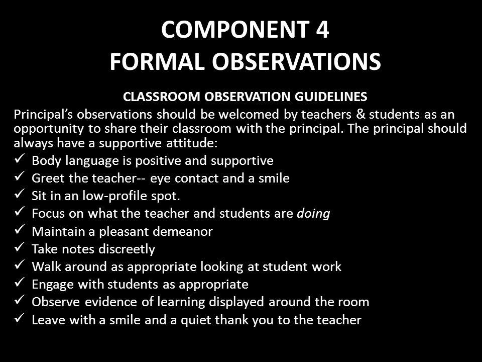 COMPONENT 4 FORMAL OBSERVATIONS
