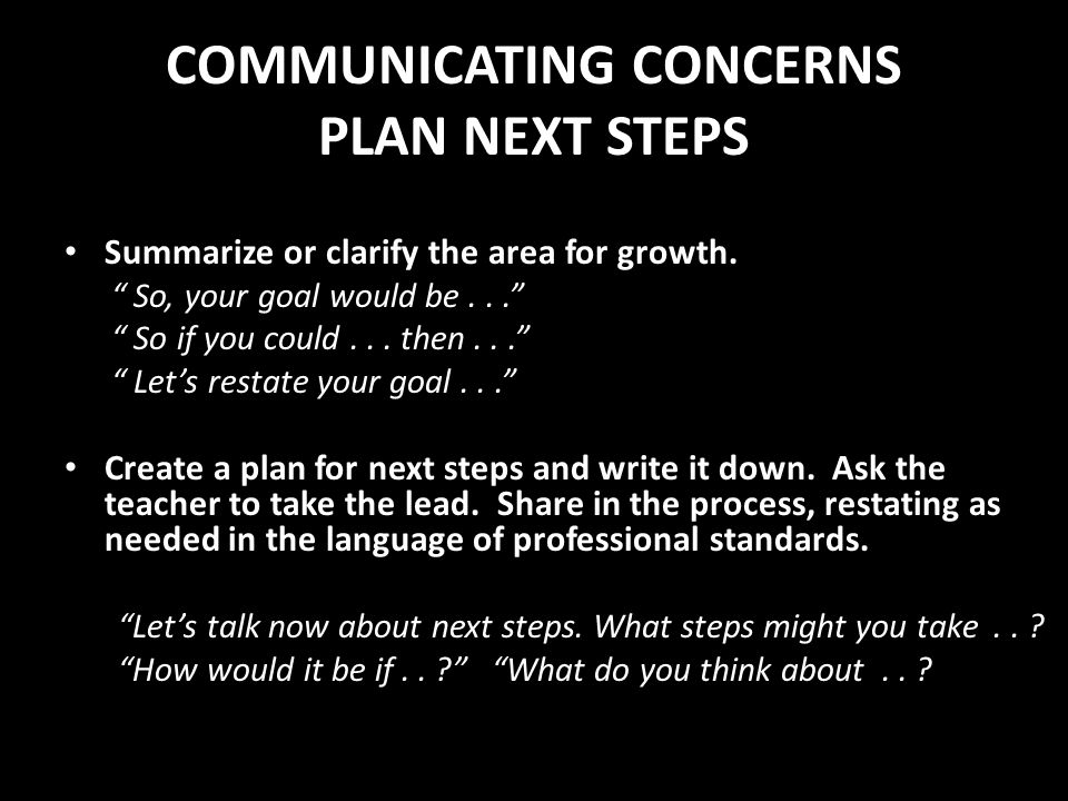 COMMUNICATING CONCERNS PLAN NEXT STEPS