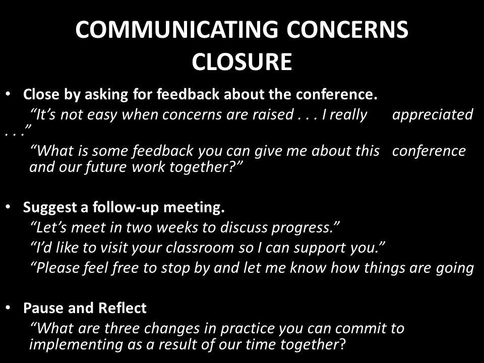 COMMUNICATING CONCERNS CLOSURE