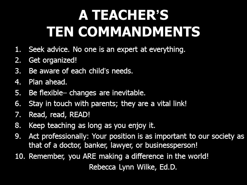 A TEACHER'S TEN COMMANDMENTS