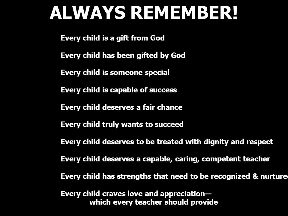 ALWAYS REMEMBER!