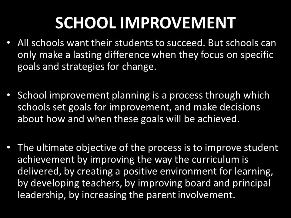 SCHOOL IMPROVEMENT