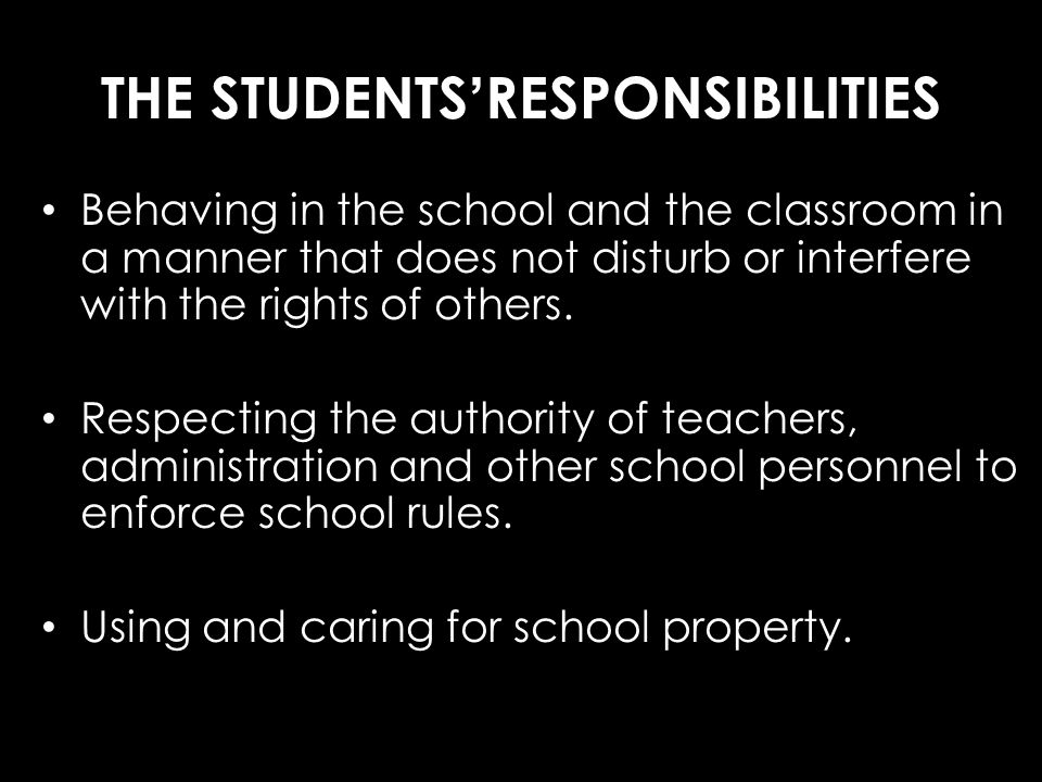 THE STUDENTS'RESPONSIBILITIES