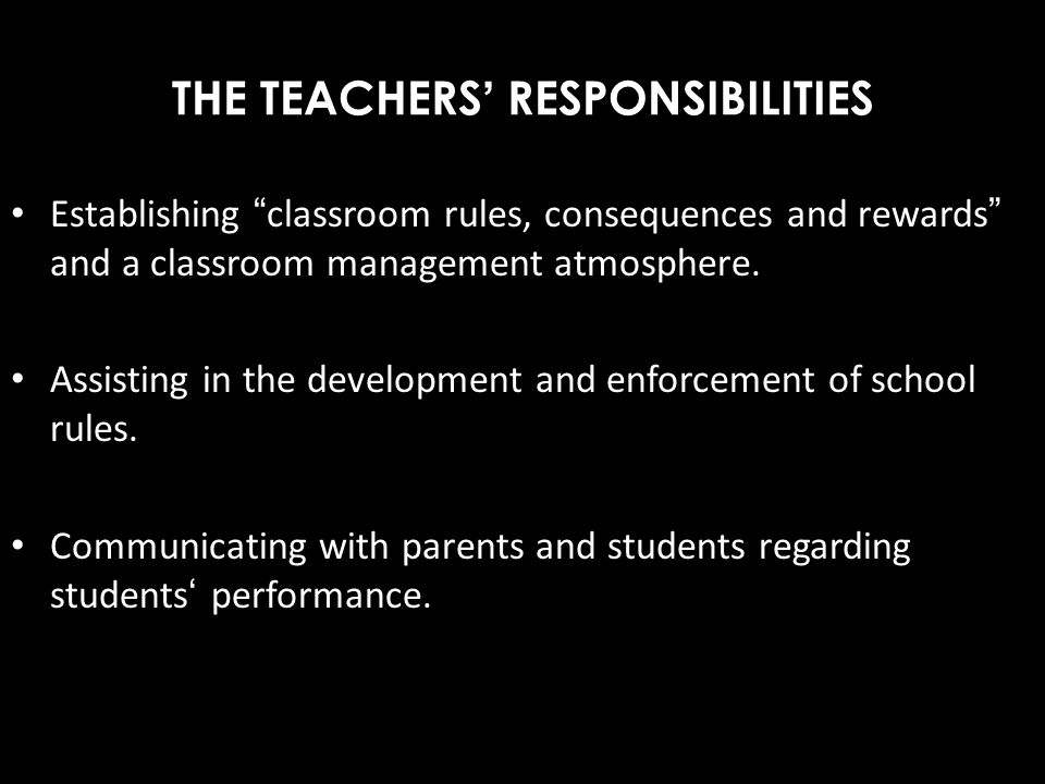 THE TEACHERS' RESPONSIBILITIES