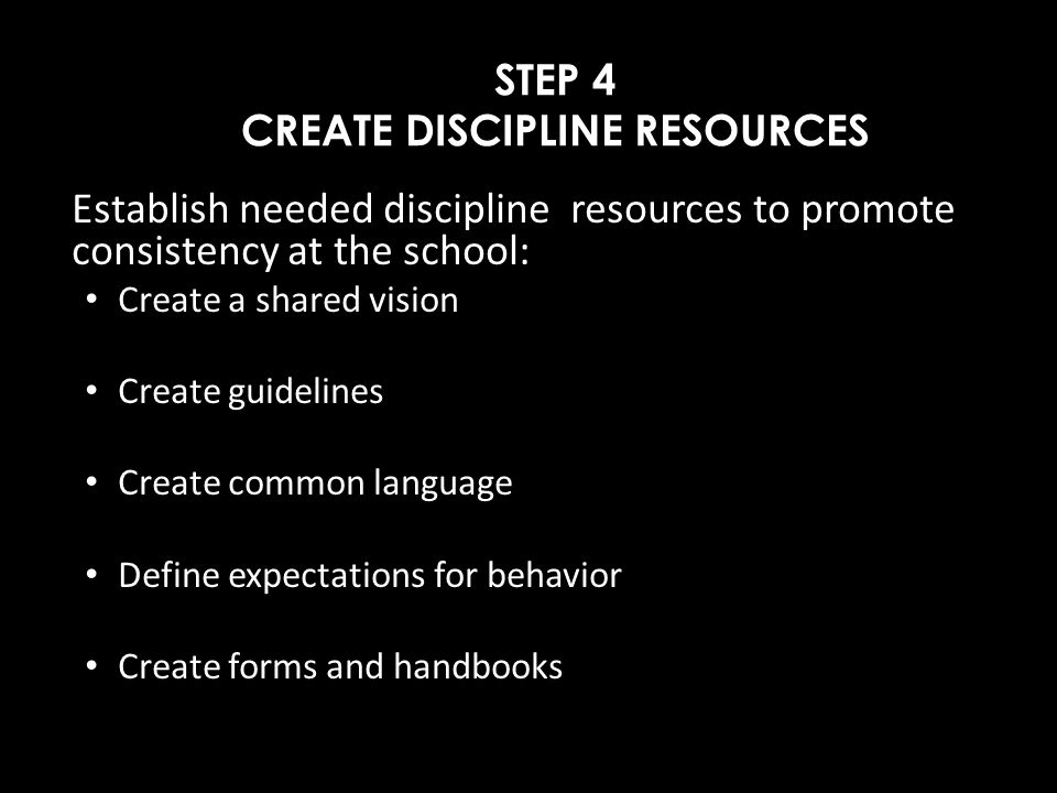 STEP 4 CREATE DISCIPLINE RESOURCES