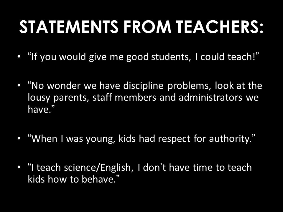 STATEMENTS FROM TEACHERS: